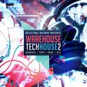 Warehouse Tech House Vol 2