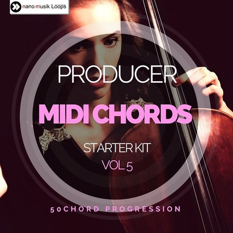 Producer MIDI Chords: Starter Kit Vol 5
