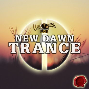Must Have Audio: New Dawn Trance