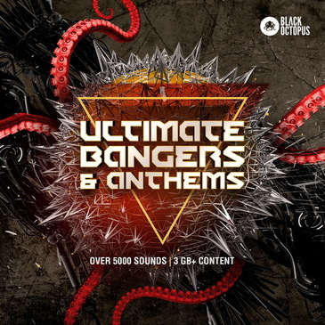 Ultimate Bangers & Anthems
