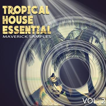 Tropical House Essential Vol 2