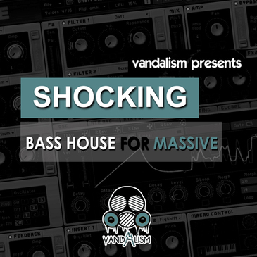 Shocking Bass House For Massive