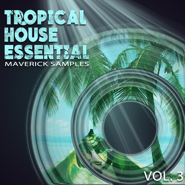 Tropical House Essential Vol 3