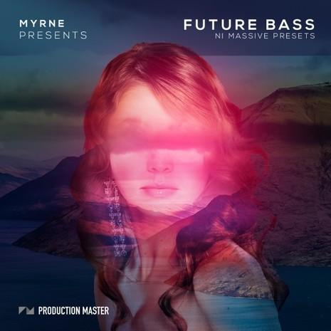 Myrne: Future Bass NI Massive Presets