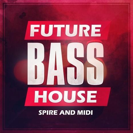 Future Bass House Spire & MIDI