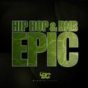 Hip Hop & RnB Epic