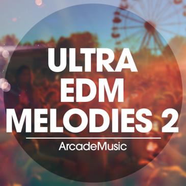 Ultra EDM Melodies 2