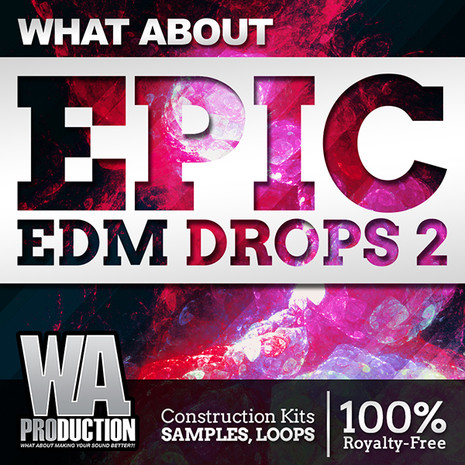 What About: Epic EDM Drops 2