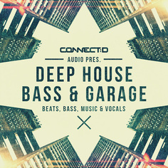 Deep House Bass & Garage
