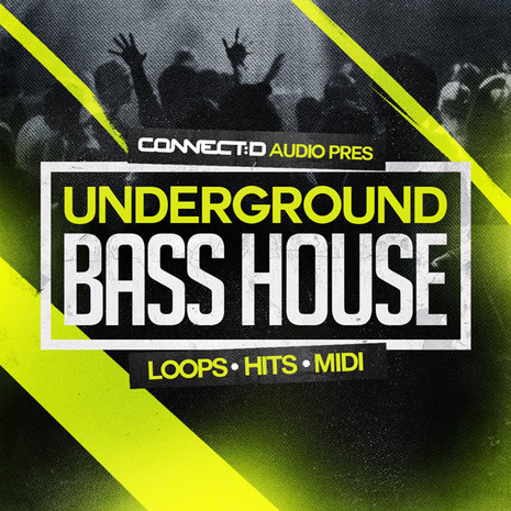 Underground Bass House