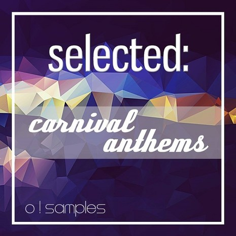 Selected: Carnival Anthems