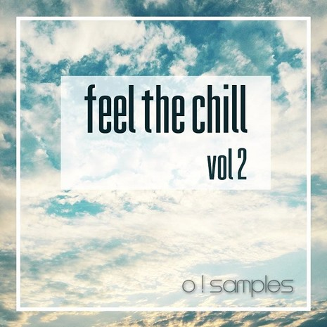 Feel The Chill Vol 2