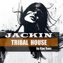 Jackin Tribal House