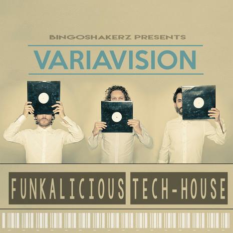 Variavision: Funkalicious Tech House
