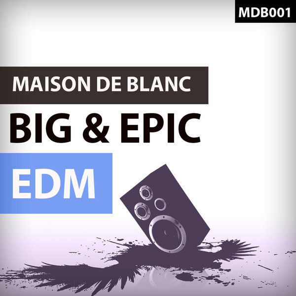 Big & Epic EDM
