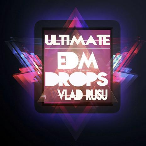 Vlad Rusu: Ultimate EDM Drops