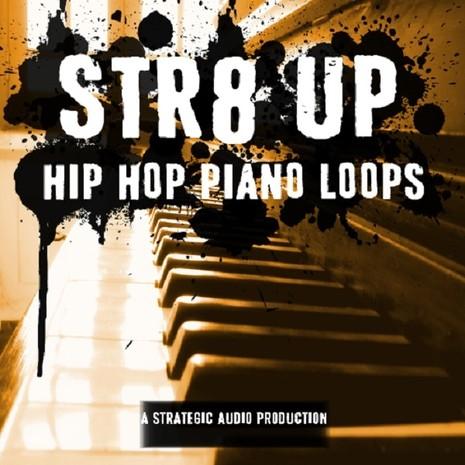 Str8 Up Hip Hop Piano Loops