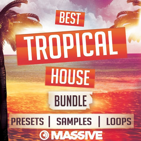 The Best Tropical House Bundle