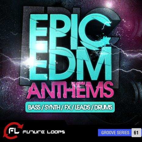 Epic EDM Anthems
