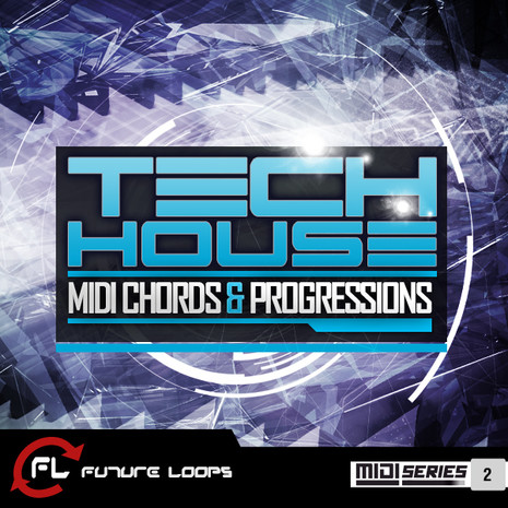 Tech House: MIDI Chords & Progressions