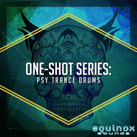 One-Shot Series: Psy Trance Drums