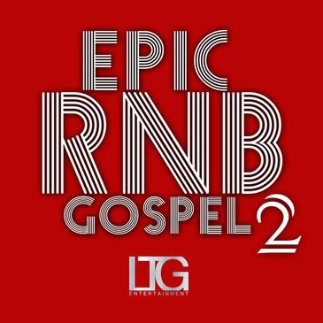 Epic RnB Gospel Vol 2