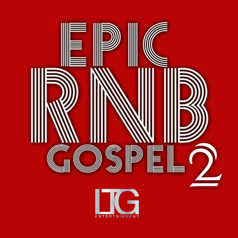 Epic RnB Gospel Vol 2