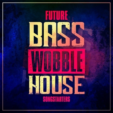 Awe Inspiring Future Bass Wobble House Songstarters Download Free Architecture Designs Xaembritishbridgeorg