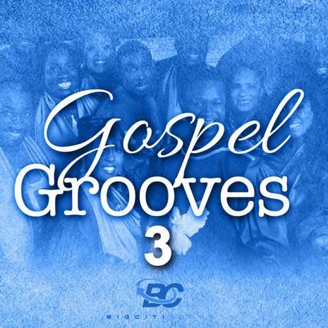 Gospel Grooves 3