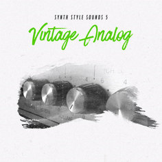 Synth Style Sounds 5: Vintage Analogue