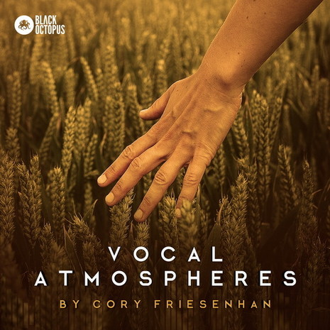 Cory Friesenhan: Vocal Atmospheres