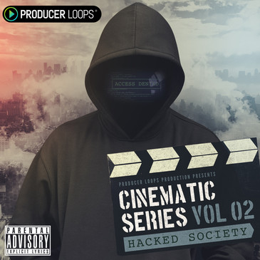producer loops cinematic series vol 2 hacked society