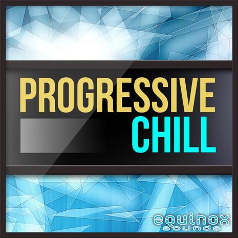 Progressive Chill