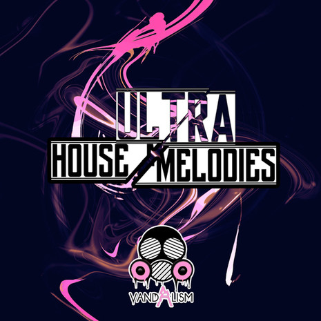 Ultra House Melodies