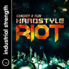 Gancher & Ruin: Hardstyle Riot