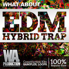 What About: EDM Hybrid Trap