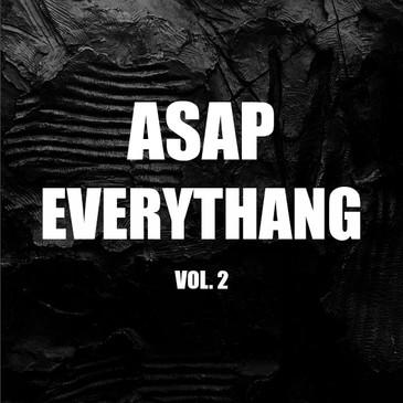 ASAP Everythang Vol 2