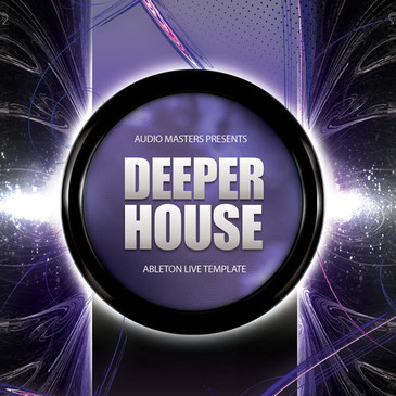 Deeper House: Ableton Live Template