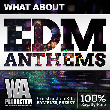 What About: EDM Anthems