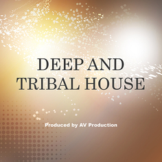 Deep and Tribal House