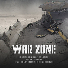 War Zone: Designed Explosion Sound Effects