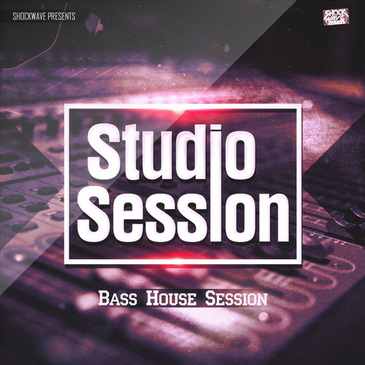 Studio Session: Bass House Session