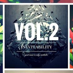Inevitablity Vol 2