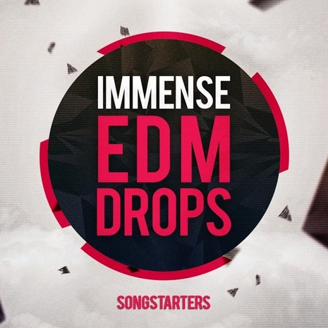 Immense EDM Drops Songstarters