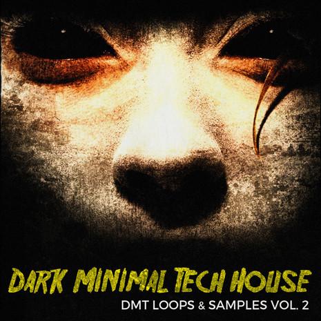 DMT: Dark Minimal Tech House Vol 2
