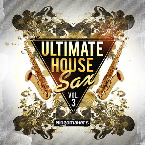 Ultimate House Sax Vol 3