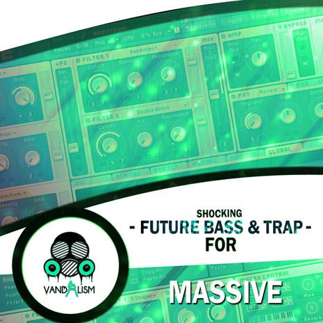 Shocking Future Bass & Trap For Massive