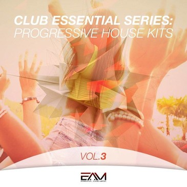 Club Essential Series: Progressive House Kits Vol 3