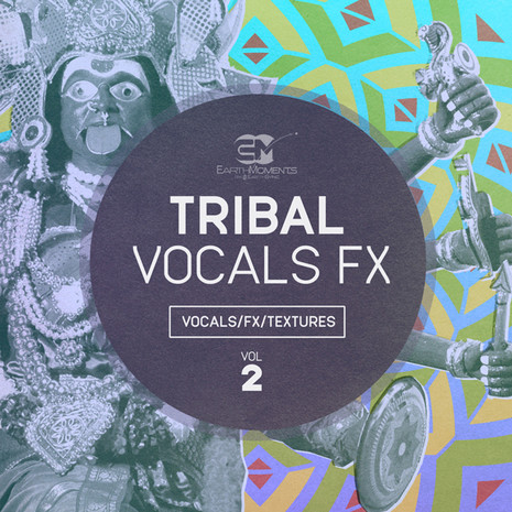 Tribal Vocals: FX Vol 2