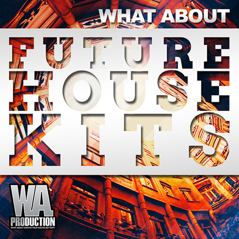 What About: Future House Kits